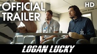 Nonton LOGAN LUCKY | Official Trailer | 2017 [HD] Film Subtitle Indonesia Streaming Movie Download