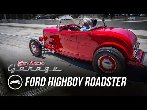 1932 Ford Highboy Roadster – Jay Leno's Garage