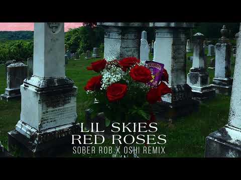 Lil Skies - Red Roses (Sober Rob & Oshi Remix) - Thời lượng: 3 phút, 38 giây.