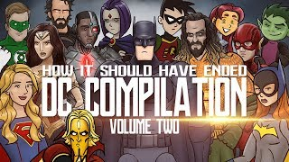 How It Should Have Ended - The DC Movies Compilation: Volume TWO by How It Should Have Ended