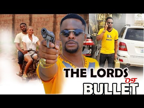 The Lords Of Bullet Part 2 - {NEW MOVIE} Zubby Micheal 2019 Latest Nigerian Nollywood Movie