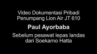 Video Video Amatir Penumpang Lion Air JT 610 MP3, 3GP, MP4, WEBM, AVI, FLV November 2018