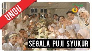 Download lagu Ungu Segala Puji Syukur Mp3