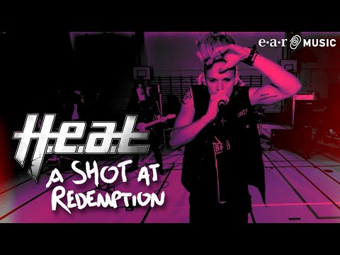 H.E.A.T. - A Shot At Redemption