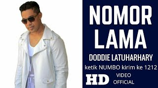 Video NOMOR LAMA - DODDIE LATUHARHARY (LAGU AMBON TERBARU 2018) MP3, 3GP, MP4, WEBM, AVI, FLV Agustus 2018