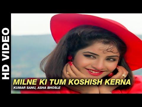 Video Milne Ki Tum Koshish Kerna - Dil Ka Kya Kasoor   Kumar Sanu, Asha Bhosle    Prithvi & Divya Bharti download in MP3, 3GP, MP4, WEBM, AVI, FLV January 2017