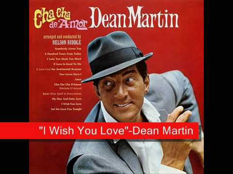 Dean Martin - I Wish You Love Me lyrics