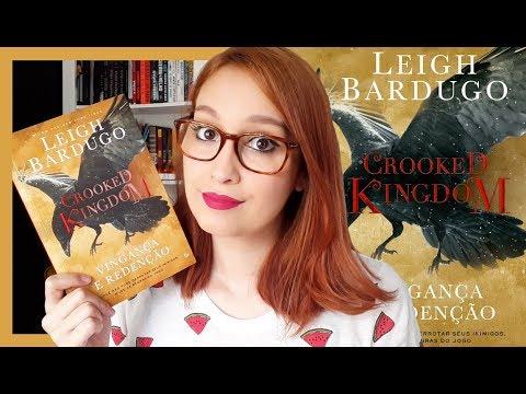 Crooked Kingdom (Leigh Bardugo)   Resenhando Sonhos