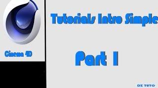Tutorials N 1 [Cinema 4D] : Introduction Simple 1