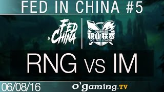 RNG vs IM - Fed in China - Best of LPL #5