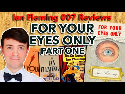 For Your Eyes Only Book Review Part 1/2