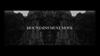 Mountains must move