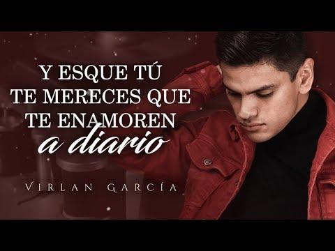 (LETRA) ¨TE MERECES¨ - Virlan García (Lyric Video)