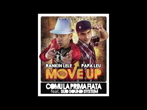 COMU LA PRIMA FIATA - RANKIN LELE & PAPA LEU feat. SUD SOUND SYSTEM [ Move Up album ]