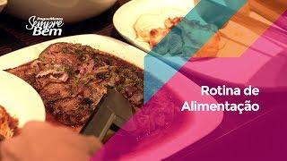 Rotina de Alimentação: bons hábitos ajudam na digestão