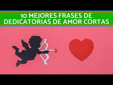 Frases de amor -  Las 10 mejores FRASES para DEDICAR de AMOR CORTAS  Lista ACTUALIZADA!!!