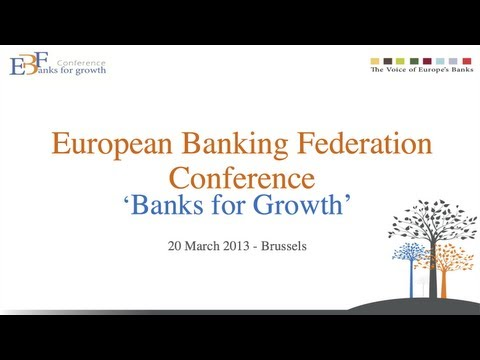 """EBF Conference """"Banks for Growth"""" – Panel 3: The challenge of financing business"""