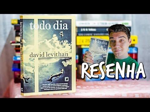 """RESENHA: """"Todo dia"""" de David Levithan"""