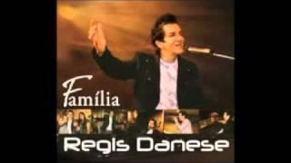 RESSUSCITA O MEU SONHO Nova Musica Do Regis Danese Do Novo Cd Familia.