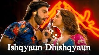 Ishqyaun Dhishqyaun - Song Video - Ram-leela