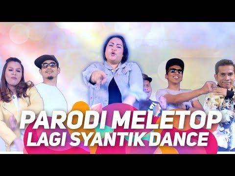 Lagi Syantik Dance by Jihan, Bell Ngasri, Mark Adam, Achey, Fad, Atu, Syuk, Eyya I Parodi MeleTOP