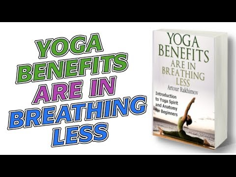Yoga Benefits Are in Yoga Breathing