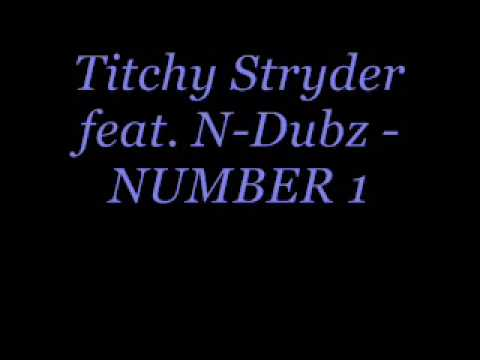 Tinchy Stryder Feat. N-Dubz -  NUMBER 1