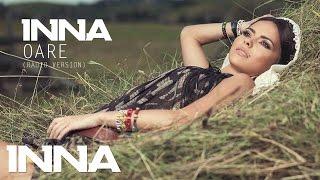 INNA - Oare (Radio Version 2012)