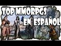 Lista Top Mejores Mmorpg En Espa ol Mejores Juegos Mult