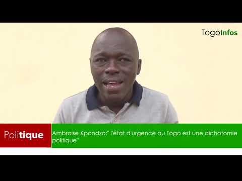 """Ambroise Kpondzo: """" l'état d'urgence au Togo est une dichotomie politique"""""""