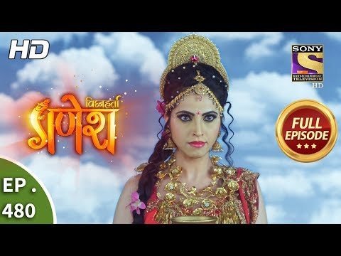Vighnaharta Ganesh - Ep 480 - Full Episode - 24th June, 2019