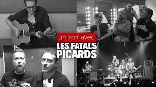 Un soir avec les Fatals Picards