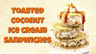 Toasted Coconut Ice Cream Sandwiches by Gretchen's Bakery