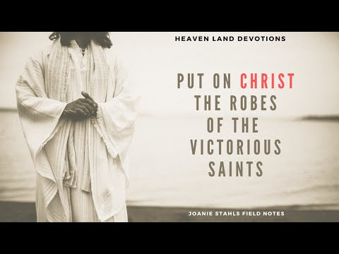 E297  Heaven Land Devotions -  The Victory Depends On What You Wear!