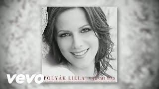 Polyák Lilla - Valami más (Audio)