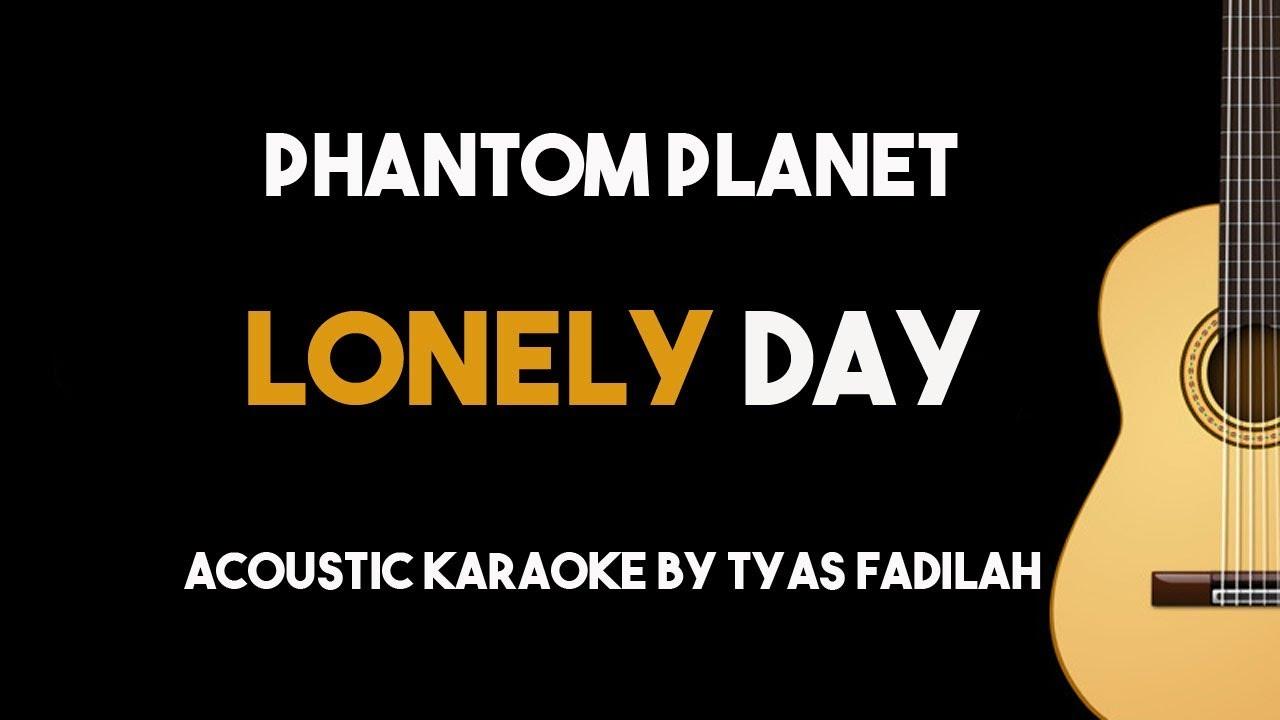 Phantom Planet – Lonely Day (Acoustic Guitar Karaoke Backing Track with Lyrics)