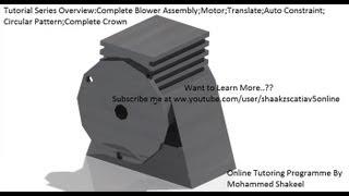 Catia V5|P2.1 Create Blower Assembly|Rebuild Motor|Mechanical Design Engineering