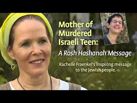 Mother of Murdered Israeli Teen: A Rosh Hashanah Message (video)