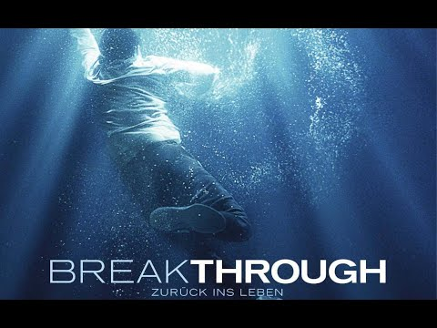 Film: BREAKTHROUGH - ZURÜCK INS LEBEN (Trailer, Deutsch)