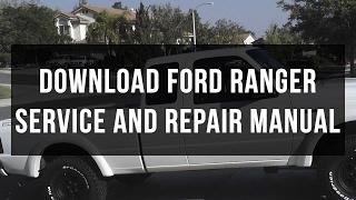 Download Ford Ranger service and repair manual free pdf