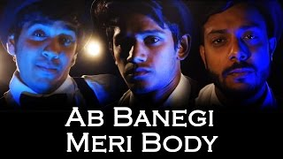 download lagu download musik download mp3 Ab Banegi Meri Body | Ed Sheeran - Shape Of You Parody Cover | RealSHIT