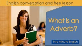 What Is An Adverb - English Grammar Self Study - Easy Way To Learn English