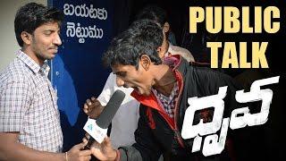 Dhruva Movie Public Response