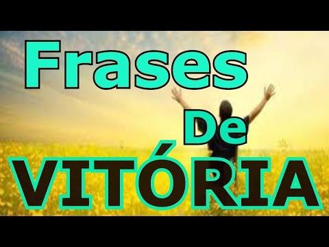 Frases de superação - Belas Frases -  FRASES DE VITÓRIA