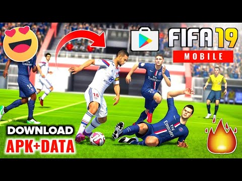FIFA 19 Mobile : APK+DATA Download In Android | Full HD 4K Graphic| New Team, New Shorts