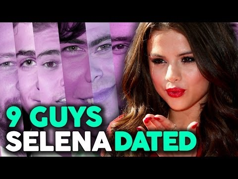 9 Guys Selena Gomez Has