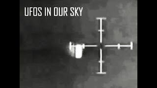 UFOs In Our Skies