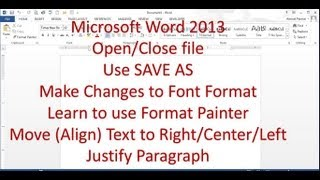 Microsoct Word 2013 pt 2 (Formatting, Format Painter, Alignment)
