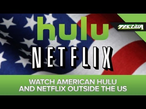 Unblock American Hulu and Netflix Overseas!