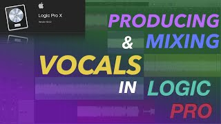 Vocals Production/Mix Tutorial